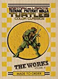 Teenage Mutant Ninja Turtles: The Works Volume 4