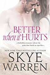 """Better When it Hurts is an intense and heartbreakingly beautiful story. I couldn't read fast enough to see what would happen next with Blue and Lola. A definite 5 star read for sure!"" ~ Jenika Snow, USA Today bestselling authorA forbidden ro..."