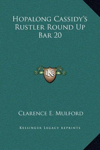 Download Hopalong Cassidy's Rustler Round Up Bar 20 ebook