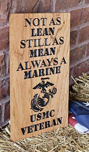 (WOOD DECOR Not As Lean Still As Mean Always A Marine USMC Veteran Printed Wood Sign)