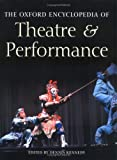 The Oxford Encyclopedia of Theatre and Performance, D Kennedy, 0198606710