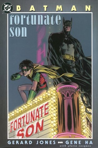 Batman: Fortunate Son (Batman (DC Comics Hardcover))