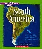 South America (True Books)