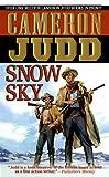 Snow Sky, Cameron Judd, 0312966474
