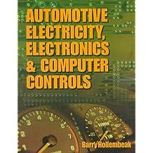 Automotive Electricity, Electronics and Computer Controls