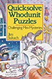 Quicksolve Whodunit Puzzles: Challenging Mini-Mysteries