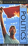 Politics : From Absolutism to Zionism, Helicon Publishing Ltd. Staff, 0071384359