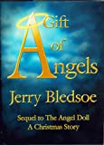 img - for A Gift of Angels: Sequel to the Angel Doll, a Christmas Story book / textbook / text book