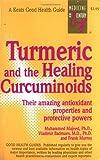 Turmeric and the Healing Curcuminoids