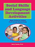 Social Skills and Language Development Activities, Gerry Dunne, 1564990893