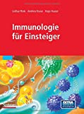 Immunologie Für Einsteiger, Rink, Lothar and Kruse, Andrea, 3827424399