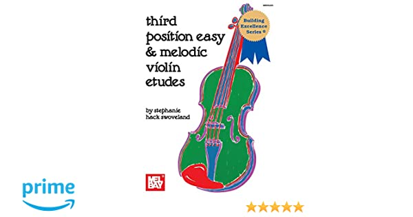 Amazon com: Mel Bay Third Position Easy and Melodic Violin
