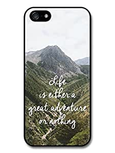 Life Is A Great Adventure Inspirational Cool Style Quote case for iPhone 5 5S