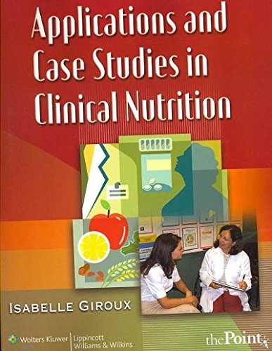 Application & Case Stud in Clinical Nutrition (07) by...
