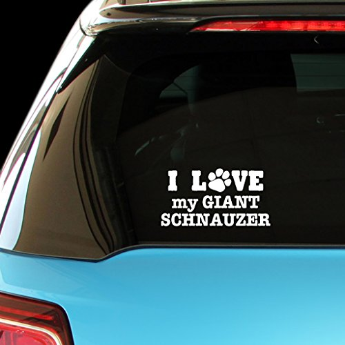 I LOVE MY GIANT SCHNAUZER Dog Dogs Car Laptop Wall Sticker (I Love My Giant Schnauzer)