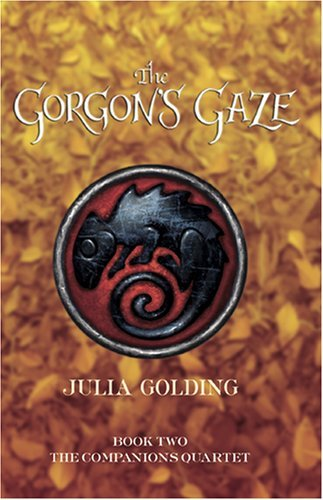 The Gorgons Gaze (Companions Quartet Book 2) -