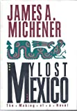 My Lost Mexico, James A. Michener, 0938349945
