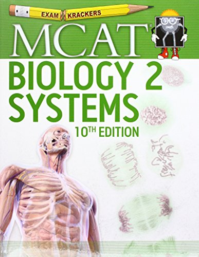 Examkrackers MCAT Biology II: Systems