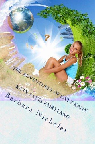 The Adventures of Katy Kann (Katy Saves Fairyland Book 2)