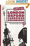 Let's Go London, Oxford, Cambridge &...