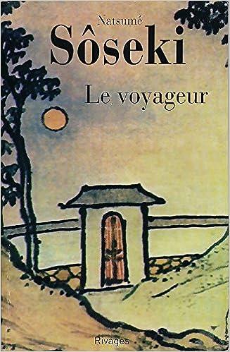 Natsume Sôseki - Le voyageur