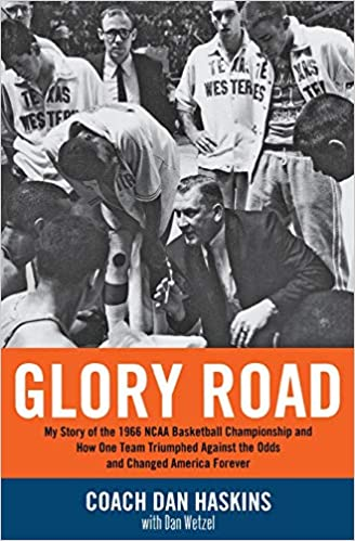 Glory Road: My Story of the 1966 NCAA Basketball Championship and