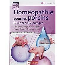 Homéopathie Pour les Porcins: Guide Clinique (agriproduction)