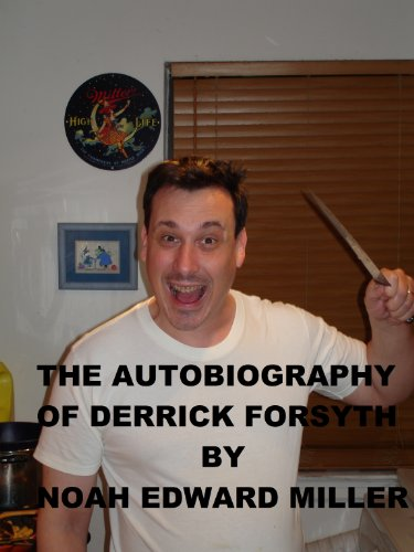 The Autobiography of Derrick Forsyth