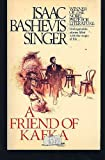 A Friend of Kafka and Other Stories, Isaac Bashevis Singer, 0449206955
