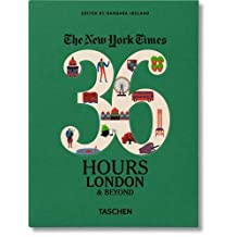 The New York Times: 36 Hours, London & Beyond
