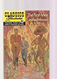 The First Men in the Moon (Classics Illustrated, #144)