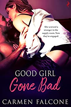 Good Girl Gone Bad (Dirty Debts) by [Falcone, Carmen]