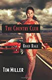 The Country Club: Road Rage (The One Percent)