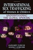 img - for International Sex Trafficking of Women & Children book / textbook / text book