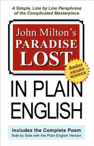 Download John Milton's Paradise Lost In Plain English (text only) by J. Lanzara,J. Milton PDF