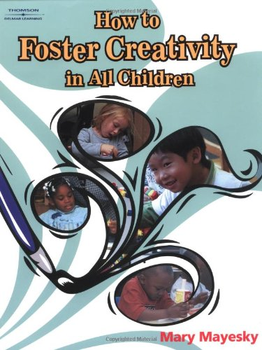 How To Foster Creativity In All Child.