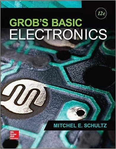 Grob S Basic Electronics Engineering Technologies The Trades