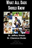 What All Dads Should Know, Jeffrey Shears, 146622553X