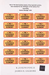 The Experience Economy by Joseph Pine and James Gilmore