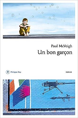 Paul McVeigh – Un bon garçon (2016)