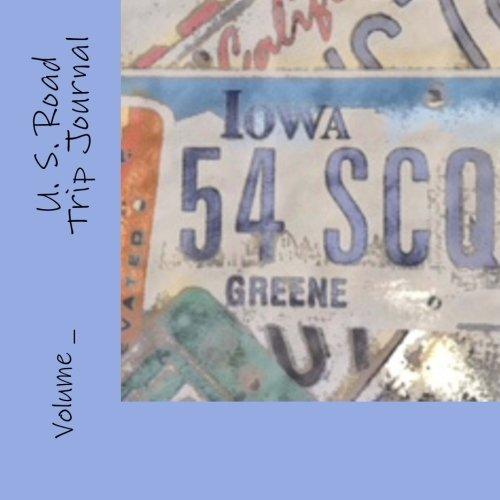 U. S. Road Trip Journal: Iowa Cover (S M Road Trip Journals) ()