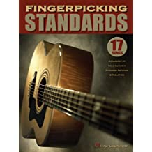 Fingerpicking Standards Songbook: 17 Songs Arranged for Solo Guitar in Standard Notation & Tablature