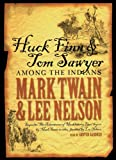 img - for Huck Finn & Tom Sawyer Among the Indians: Library Edition book / textbook / text book