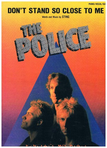 - Don't Stand So Close To Me - Recorded by The Police (Sheet Music) Piano Vocal Guitar Sting 1980