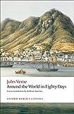 The Extraordinary Journeys: Around the World in Eighty Days (Oxford World's Classics)