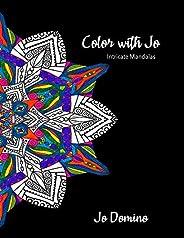 Color with Jo: Intricate Mandalas