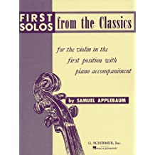 First Solos from the Classics: Violin and Piano