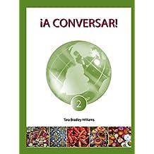 ¡A Conversar! Level 2 Student Workbook