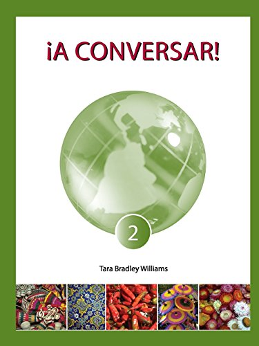 ¡A Conversar! Level 2 Student Workbook