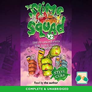 The Slime Squad Audiobook
